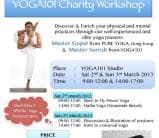 Workshop by Master Gopal: 2-3 March 2013